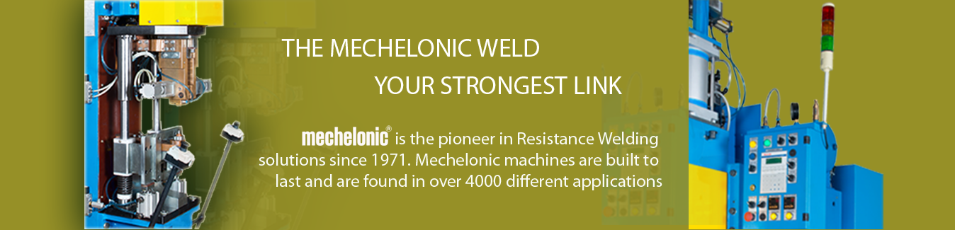 Mechelonic Pioneer in Resistance Welding Machine